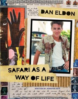 Dan Eldon: Safari as a Way of Life
