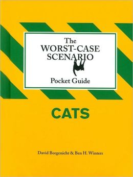 The Worst-Case Scenario Pocket Guide: Cats