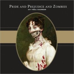 Pride and Prejudice and Zombies 2011 Calendar
