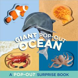 Giant Pop-Out Ocean: A Pop-Out Surprise Book