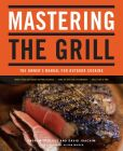 Book Cover Image. Title: Mastering the Grill:  The Owner's Manual for Outdoor Cooking, Author: David Joachim