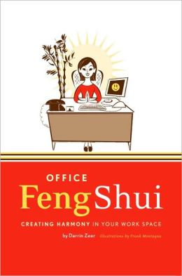 Office Feng Shui: Creating Harmony in Your Work Space