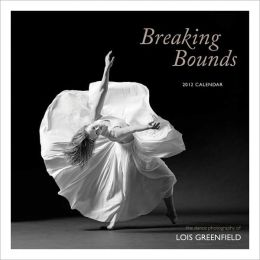Breaking Bounds 2012 Wall Calendar