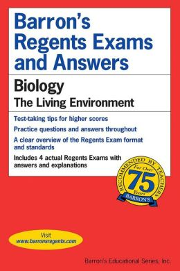Barron's Regents Exams and Answers: Biology: The Living Environment