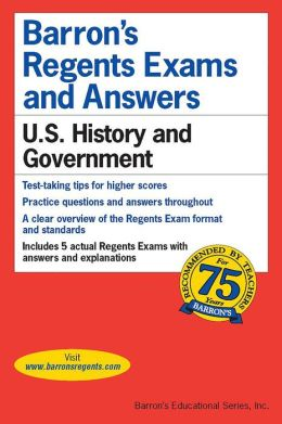 Barron's Regents Exams & Answers U. S. History & Government