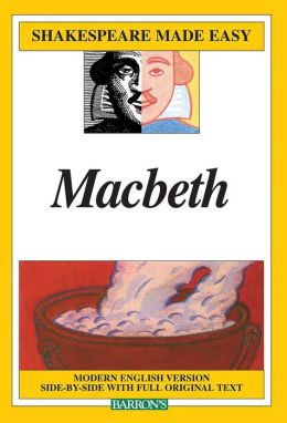 Macbeth (Shakespeare Made Easy Series)