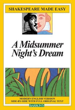 A Midsummer Night's Dream (Shakespeare Made Easy Series)