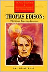 Thomas A. Edison: The Great American Inventor