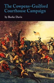 The Cowpens-Guilford Courthouse Campaign