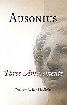 Ausonius: Three Amusements