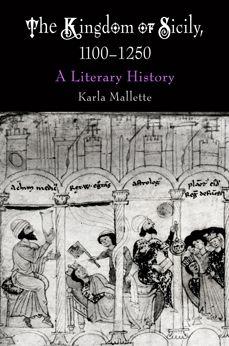 The Kingdom of Sicily, 1100-1250: A Literary History