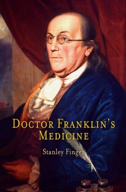 Doctor Franklin's Medicine