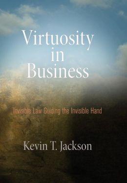 Virtuosity in Business: Invisible Law Guiding the Invisible Hand