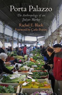 Porta Palazzo: The Anthropology of an Italian Market