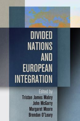 Divided Nations and European Integration
