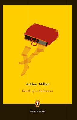 arthur miller essay death of a salesman