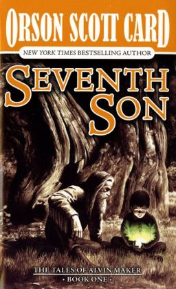 Seventh Son (Alvin Maker Series #1)