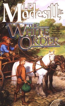 The White Order (Recluce Series #8)