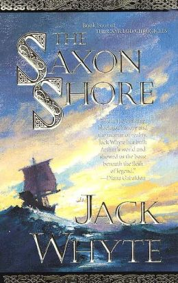 The Saxon Shore (Camulod Chronicles Series #4)