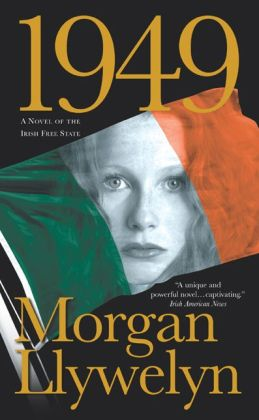 1949: A Novel of the Irish Free State