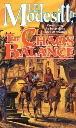The Chaos Balance (Recluce Series #7)