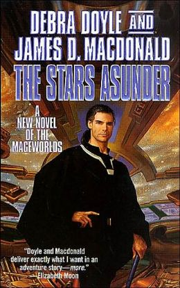 Stars Asunder: A New Novel of the Mageworlds