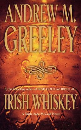 Irish Whiskey (Nuala Anne McGrail Series)