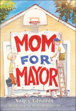 Mom for Mayor
