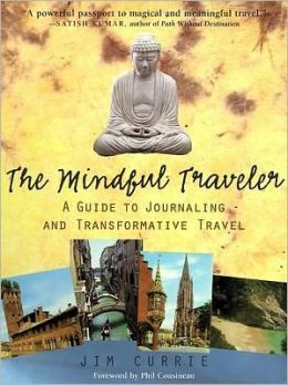 Mindful Traveler: A Guide to Journaling and Transformative Travel