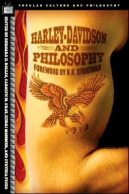 Harley-Davidson and Philosophy: Full-Throttle Aristotle