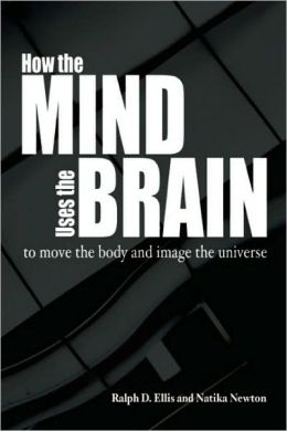 How the Mind Uses the Brain: To Move the Body and Image the Universe
