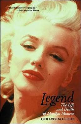 Legend: The Life and Death of Marilyn Monroe
