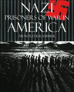 Nazi Prisoners of War in America