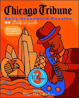 Chicago Tribune Daily Crossword Puzzles, Volume 3
