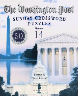 Washington Post Sunday Crossword Puzzles, Volume 14