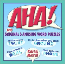 AHA!: 125 Original and Amusing Word Puzzles