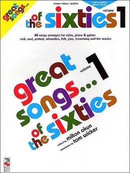 Great Songs of the Sixties: Piano, Vocal, Guitar Vol. 1