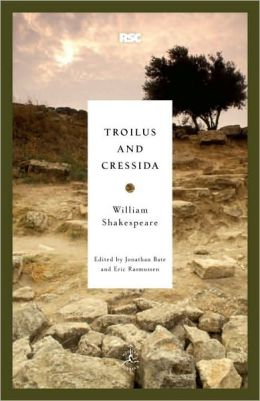 Troilus and Cressida (Modern Library Royal Shakespeare Company Series)