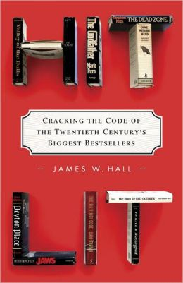 Hit Lit: Cracking the Code of the Twentieth Century's Biggest Bestsellers