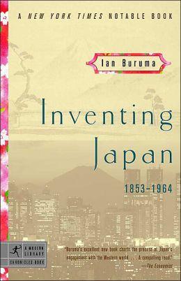 Inventing Japan: 1853-1964