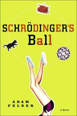 Schrodinger's Ball