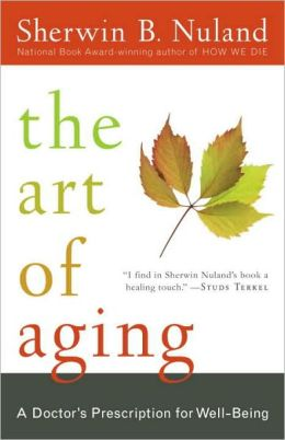 Art of Aging: A Doctor's Prescription for Well-Being