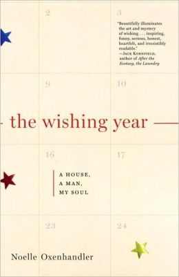 The Wishing Year: A House, a Man, My Soul