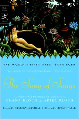 The Song of Songs: The World's First Great Love Poem