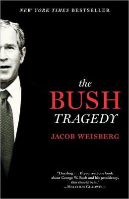 Bush Tragedy