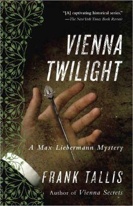 Vienna Twilight (Max Liebermann Series #5)