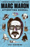 Book Cover Image. Title: Attempting Normal, Author: Marc Maron