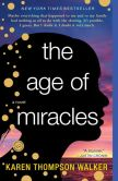 Book Cover Image. Title: The Age of Miracles, Author: Karen Thompson Walker