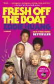 Book Cover Image. Title: Fresh Off the Boat:  A Memoir, Author: Eddie Huang