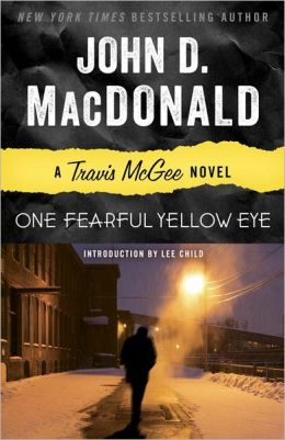 One Fearful Yellow Eye (Travis McGee Series #8)